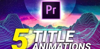 5 Easy Title Animations in Adobe Premiere Pro